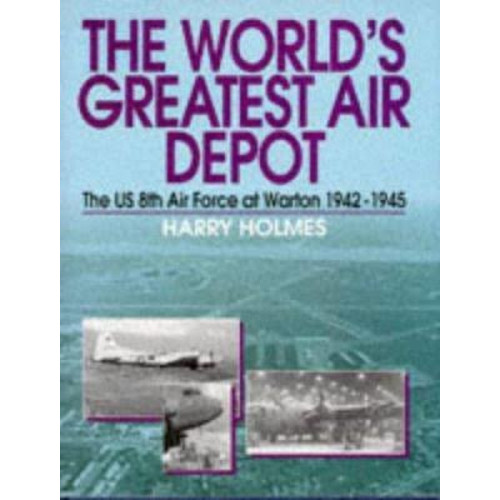 The Worlds Greatest Air Depot